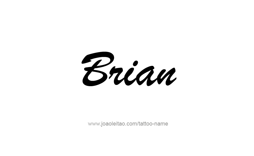 Tattoo Design  Name Brian