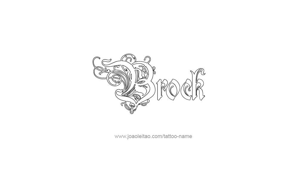 Tattoo Design  Name Brock