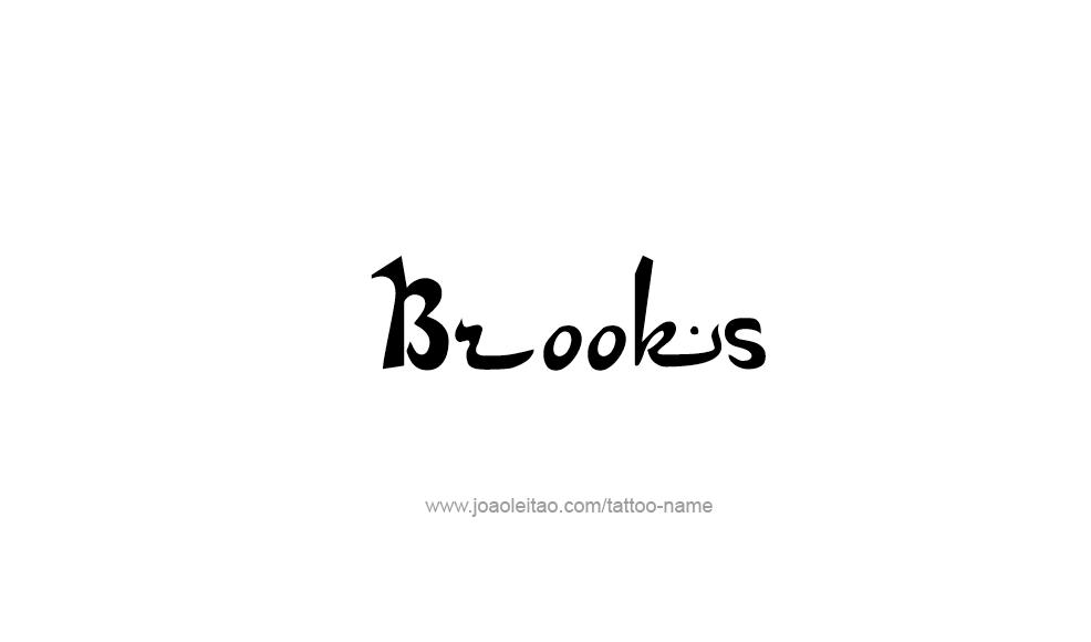 Tattoo Design  Name Brooks