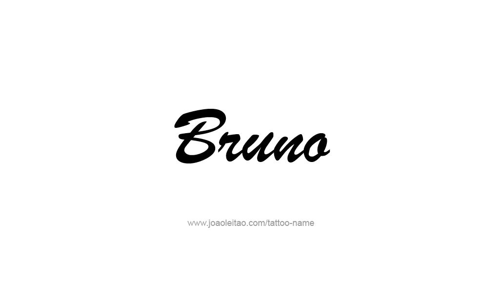 Tattoo Design  Name Bruno