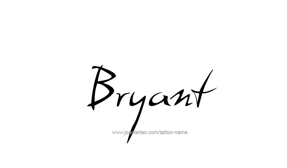 Tattoo Design  Name Bryant