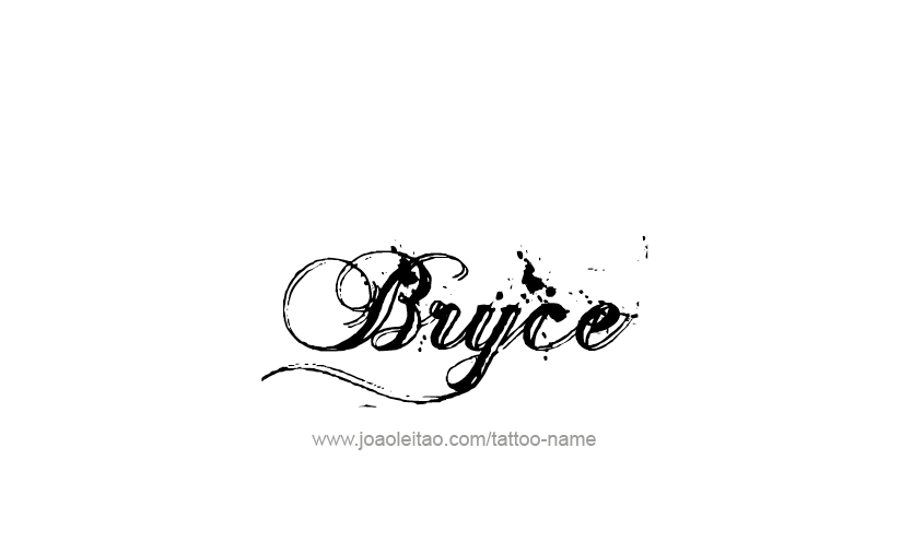 Tattoo Design  Name Bryce