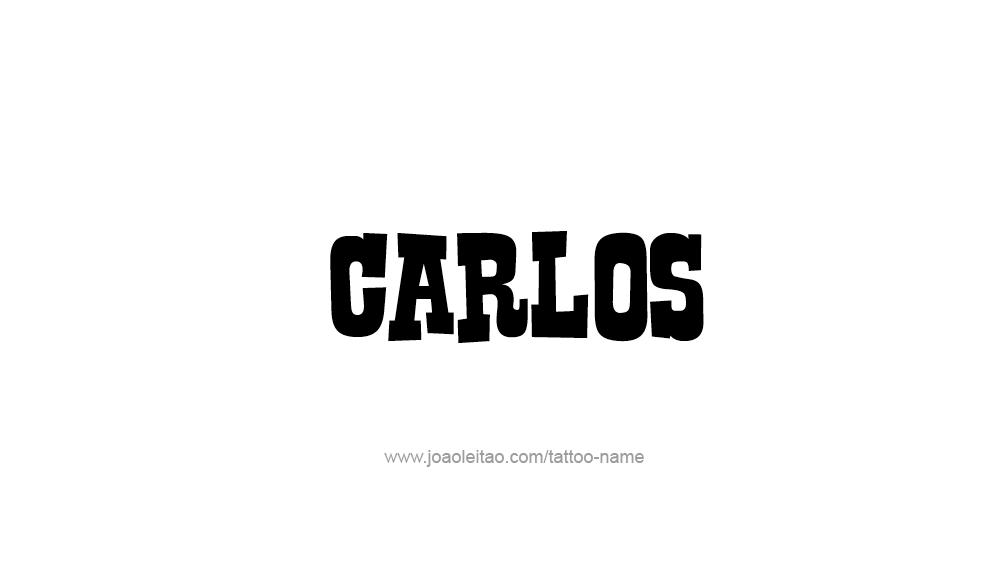 Tattoo Design  Name Carlos