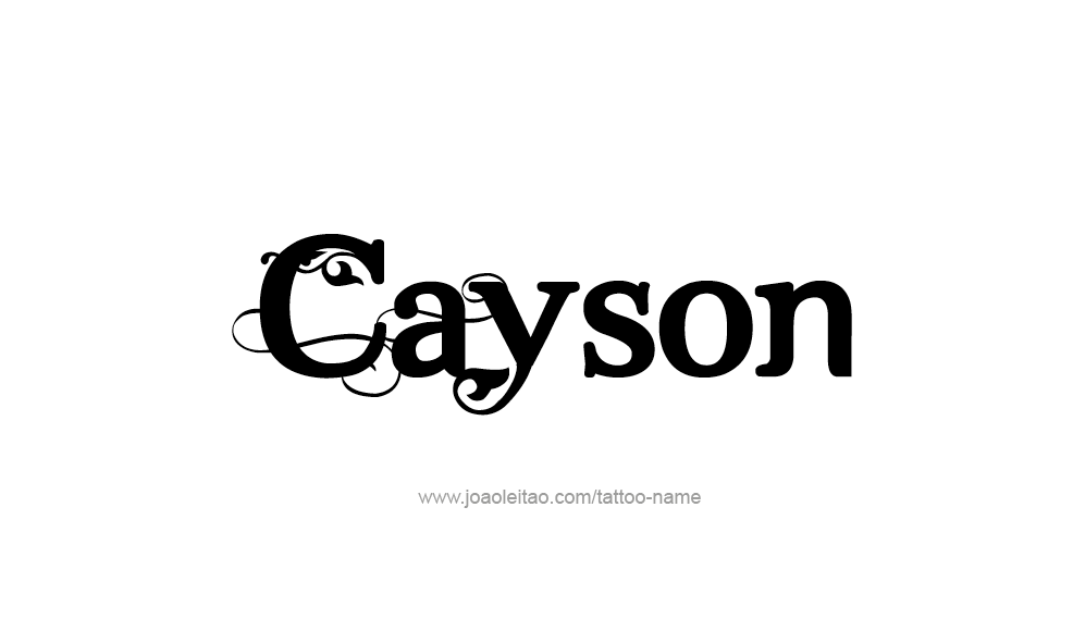 Tattoo Design  Name Cayson