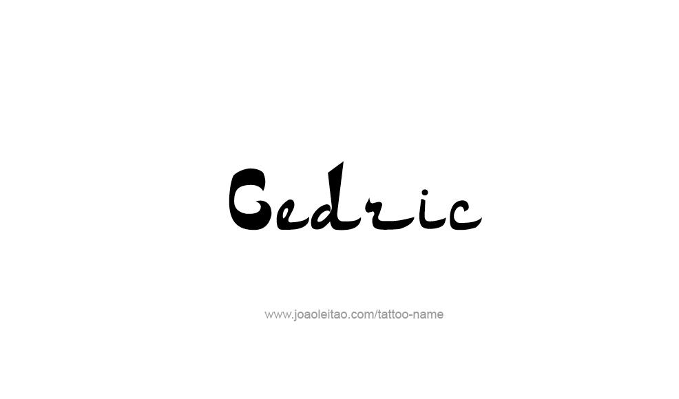 Tattoo Design  Name Cedric