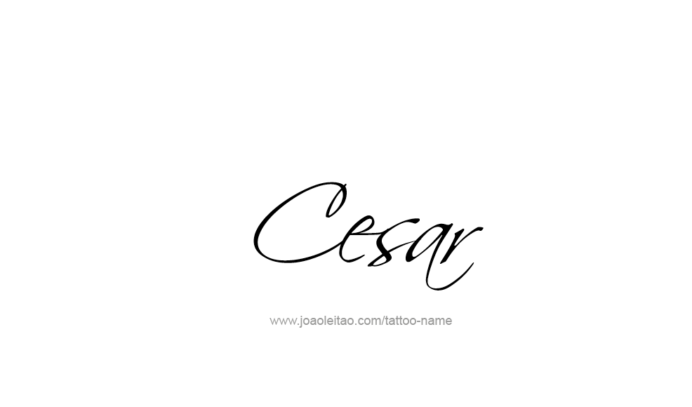 Tattoo Design  Name Cesar
