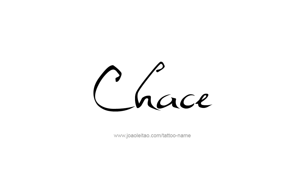 Tattoo Design  Name Chace