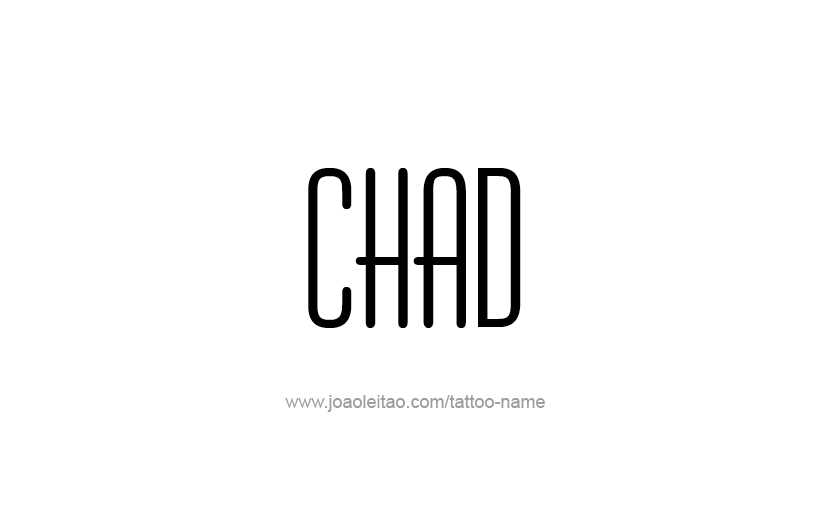 Tattoo Design  Name Chad
