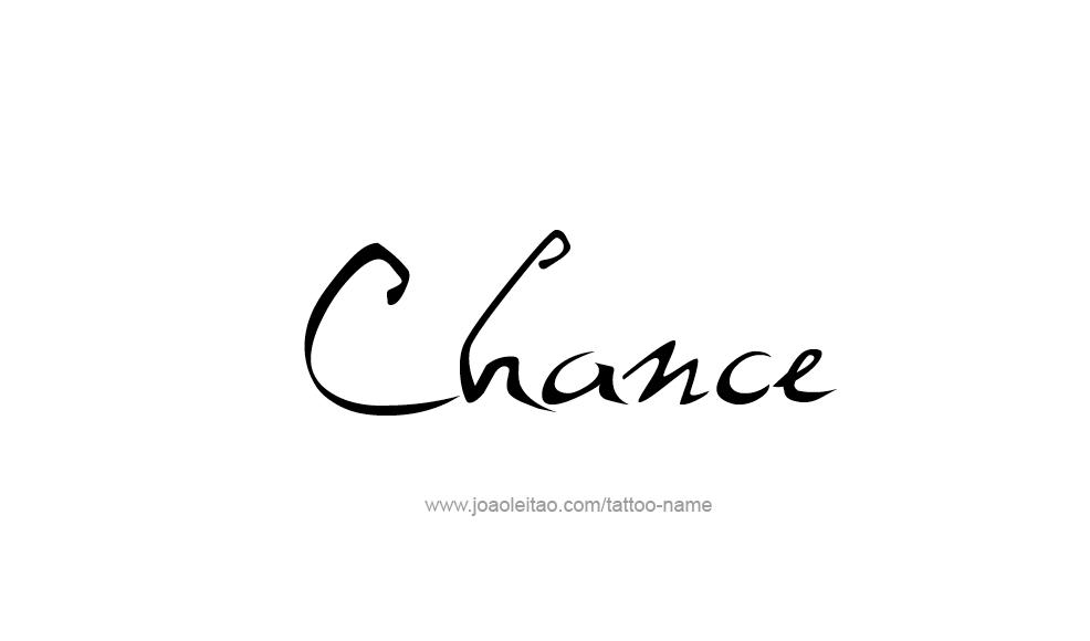Tattoo Design  Name Chance