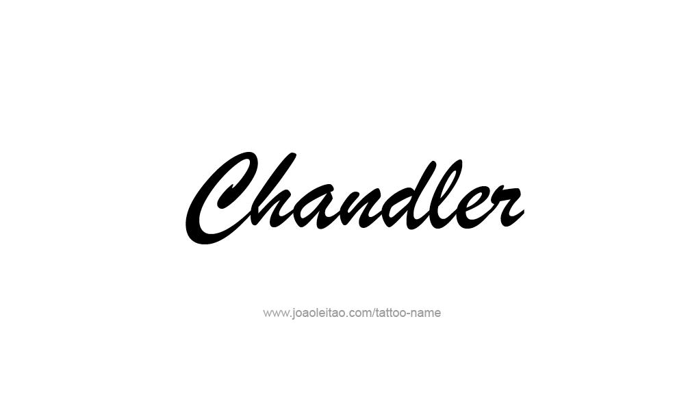 Tattoo Design  Name Chandler