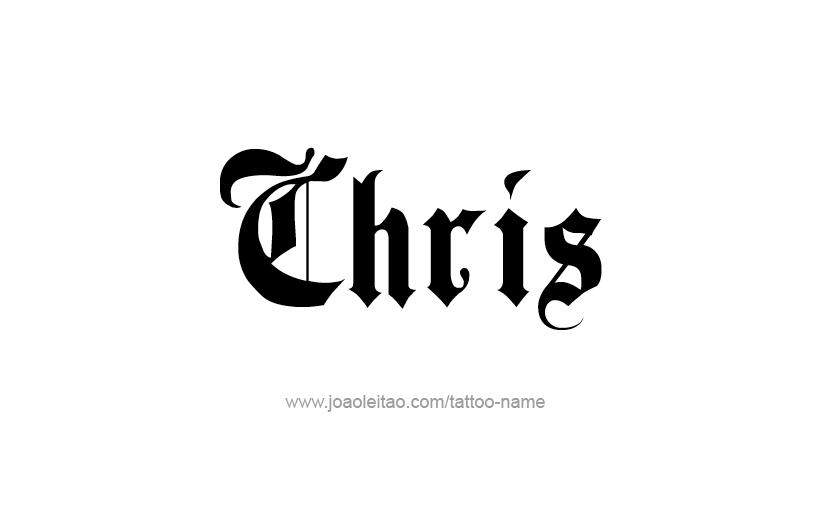 chris name tattoo designs
