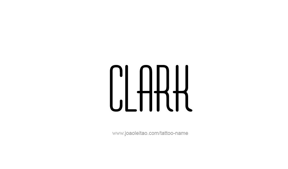 Tattoo Design  Name Clark