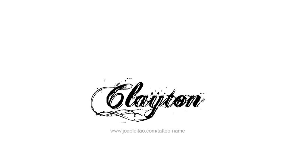 Tattoo Design  Name Clayton