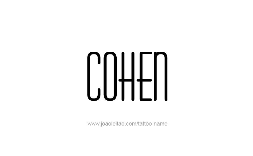 Tattoo Design  Name Cohen