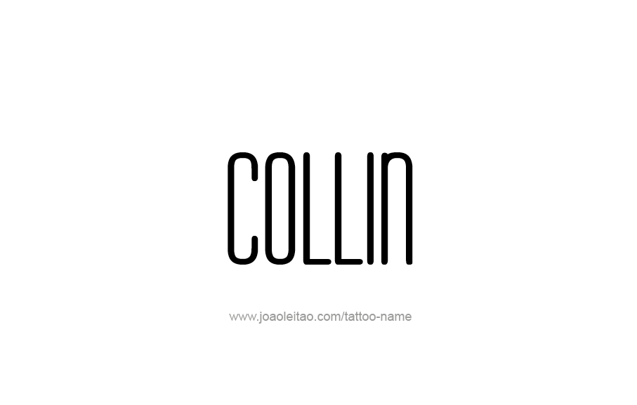 Tattoo Design  Name Collin