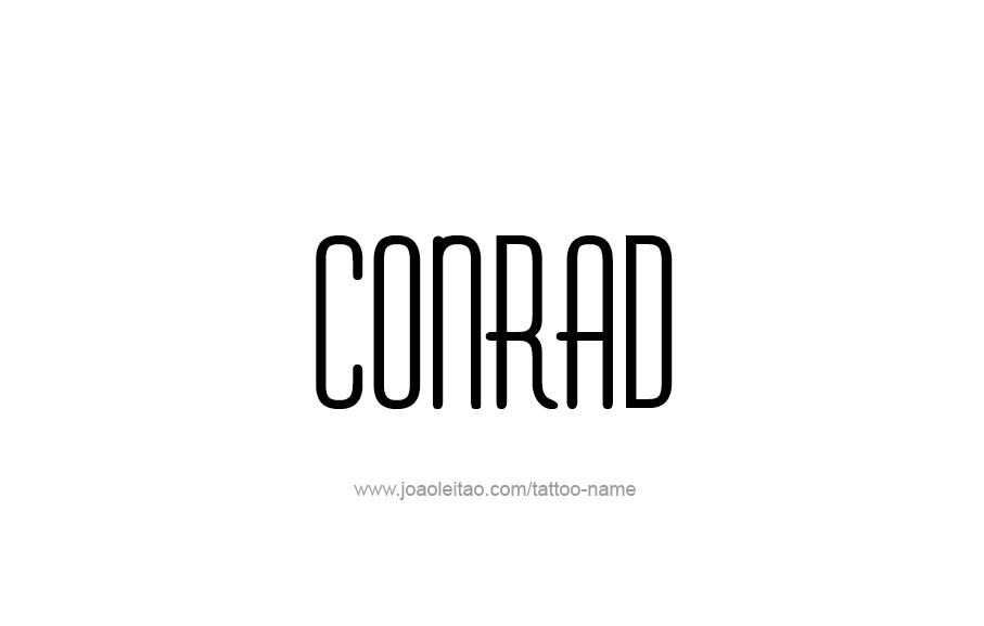 Tattoo Design  Name Conrad