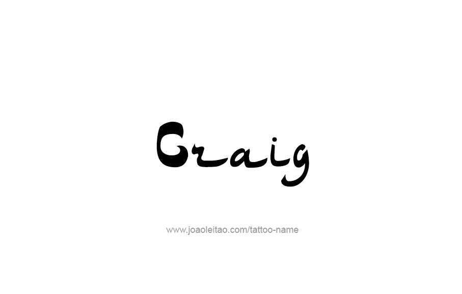 Tattoo Design  Name Craig