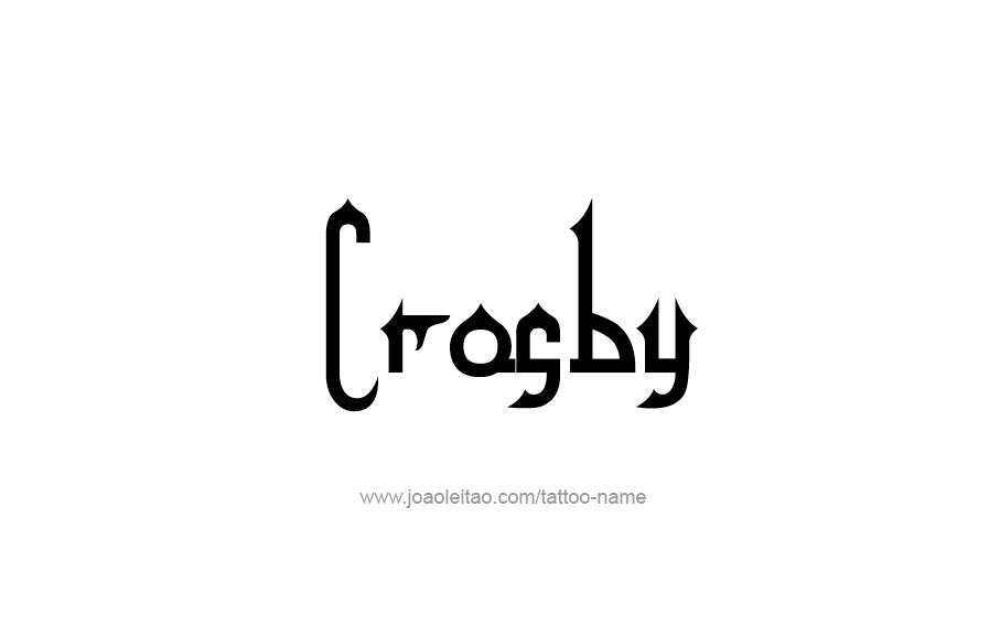 Tattoo Design  Name Crosby