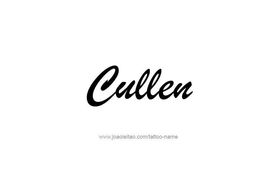 Tattoo Design  Name Cullen