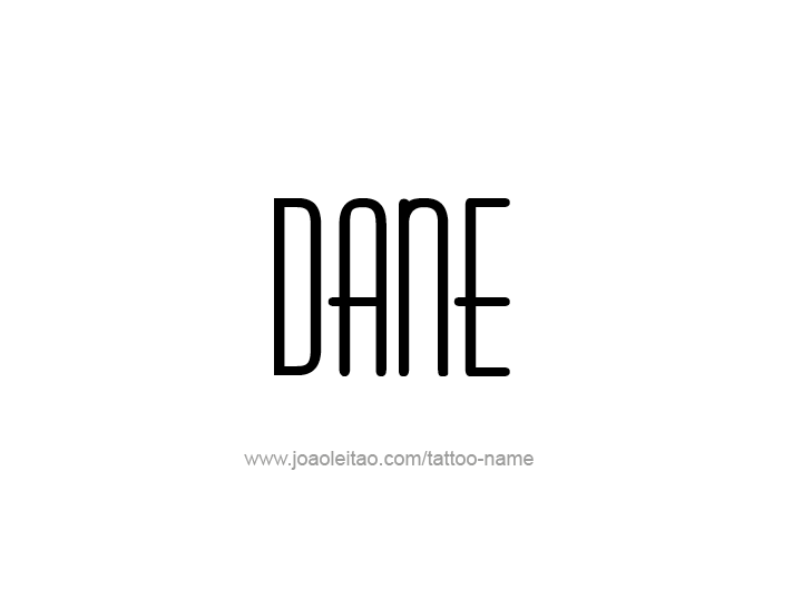 Tattoo Design  Name Dane