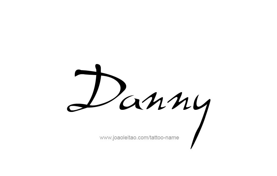 Tattoo Design  Name Danny
