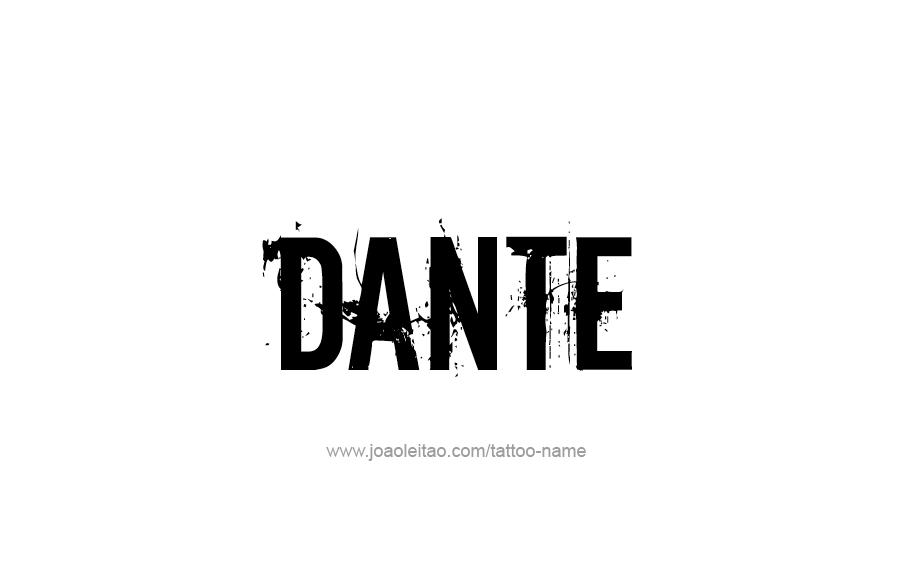 Tattoo Design  Name Dante