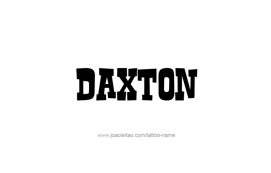 Tattoo Design  Name Daxton