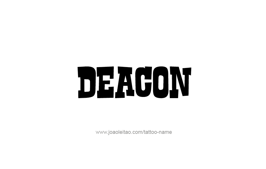 Tattoo Design  Name Deacon