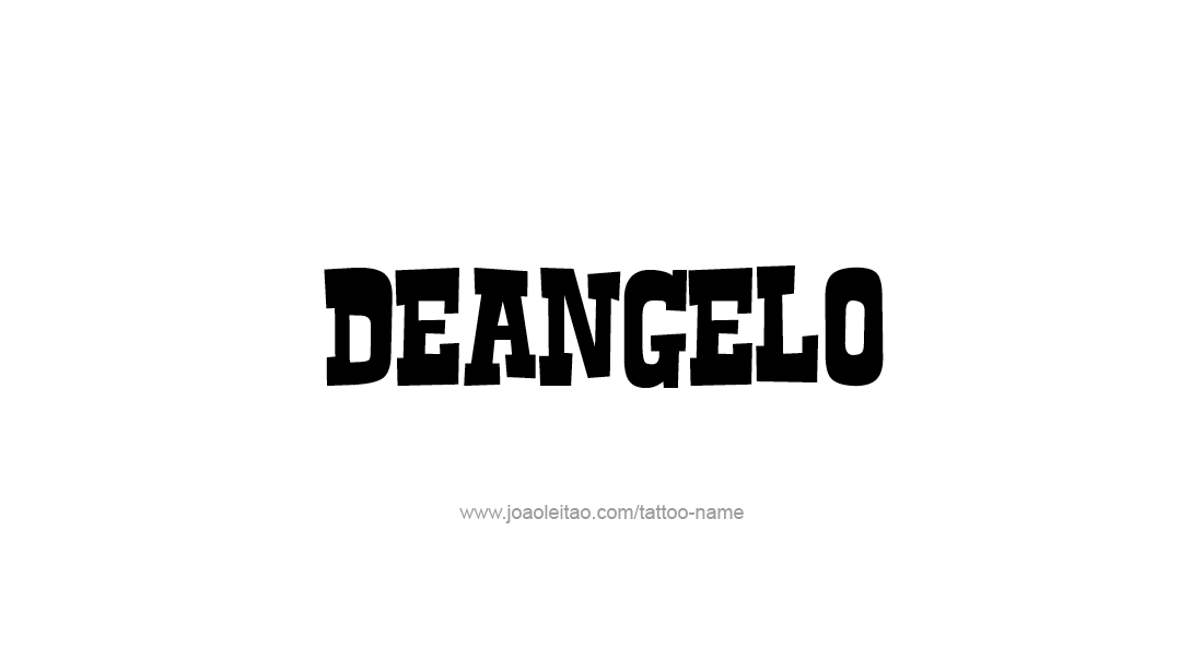 Tattoo Design  Name Deangelo