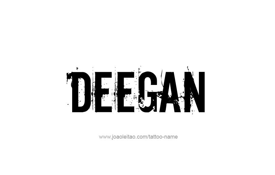Tattoo Design  Name Deegan