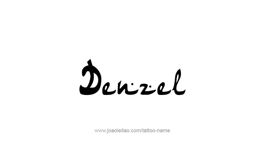 Tattoo Design  Name Denzel