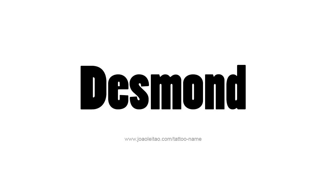 Tattoo Design  Name Desmond