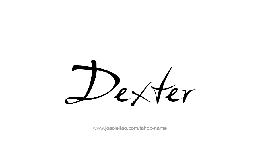 Tattoo Design  Name Dexter