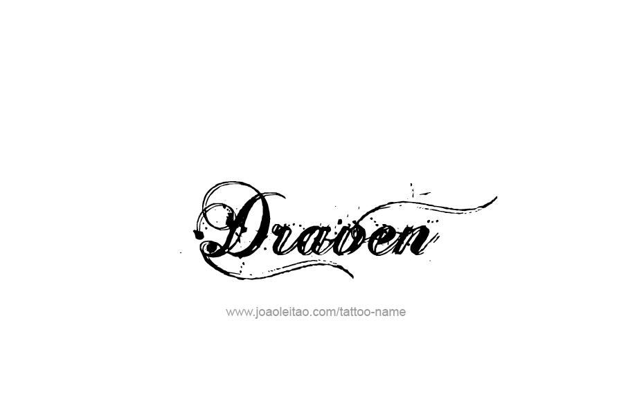 Tattoo Design  Name Draven