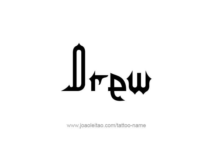 Tattoo Design  Name Drew