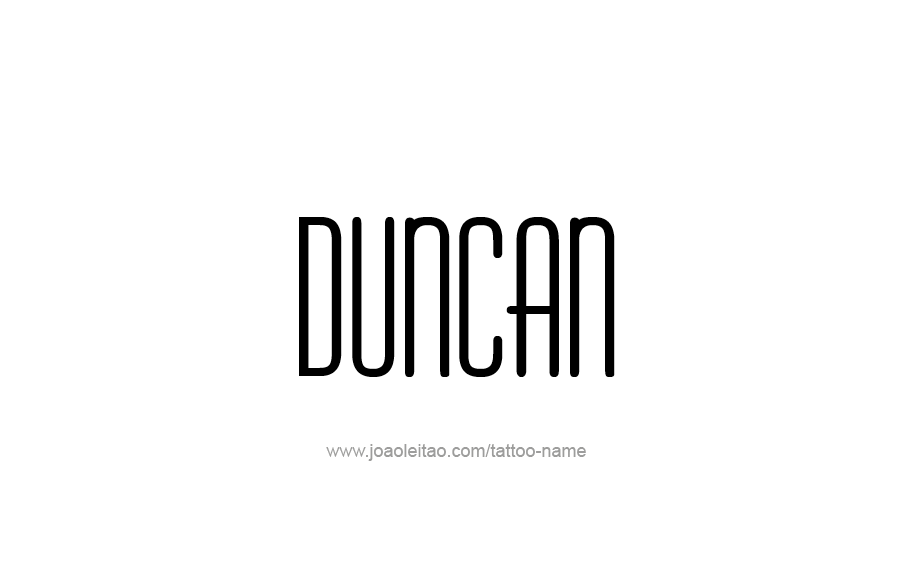 Tattoo Design  Name Duncan