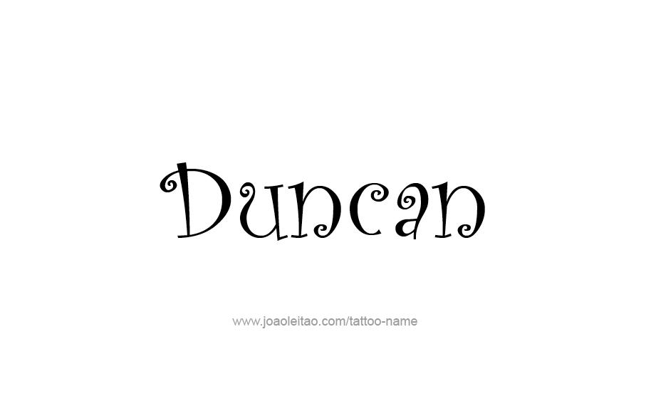 Tattoo Design  Name Duncan