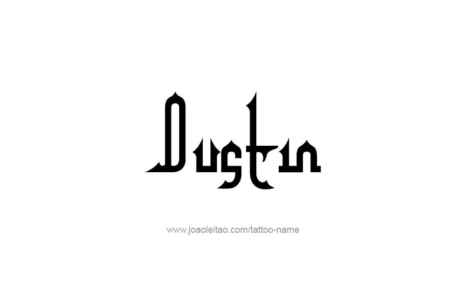 Tattoo Design  Name Dustin