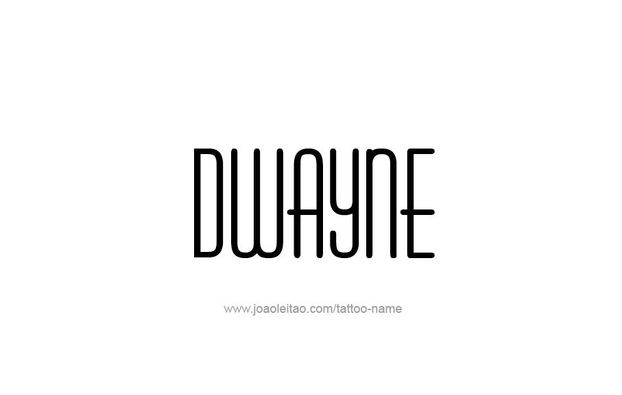 Tattoo Design  Name Dwayne