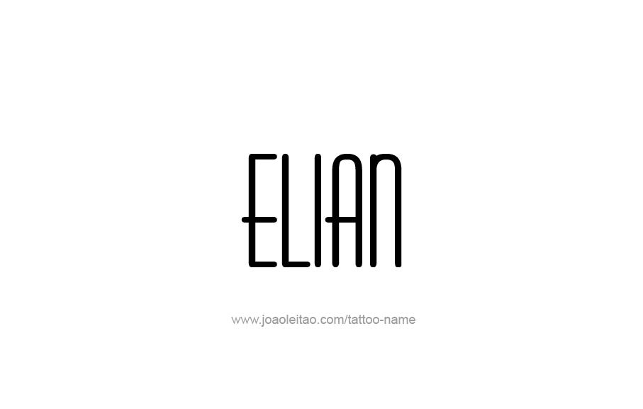 Tattoo Design  Name Elian