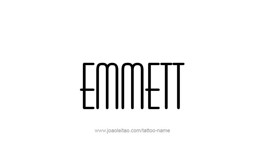 Tattoo Design  Name Emmett