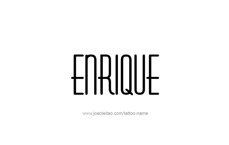 Tattoo Design  Name Enrique