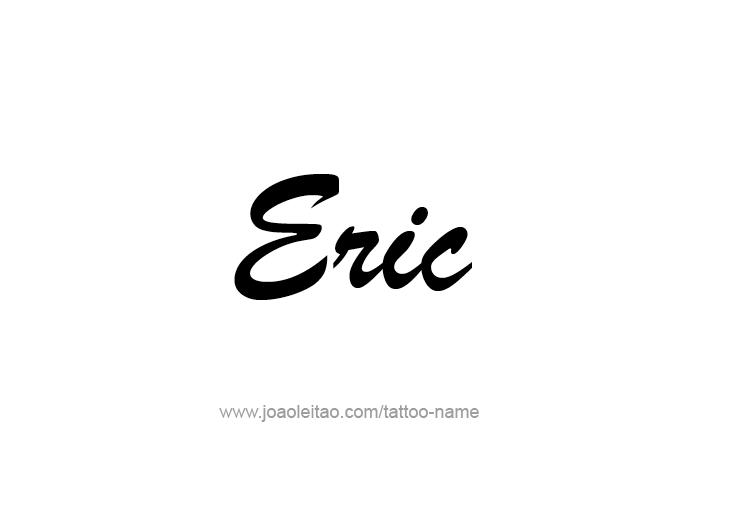 Tattoo Design  Name Eric