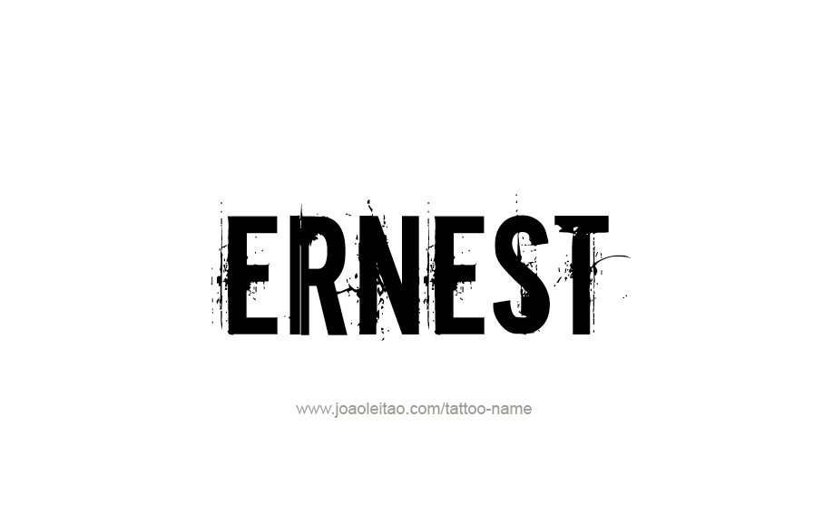 Tattoo Design  Name Ernest