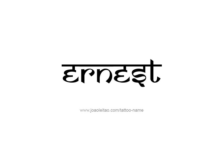 Tattoo Design  Name Ernest
