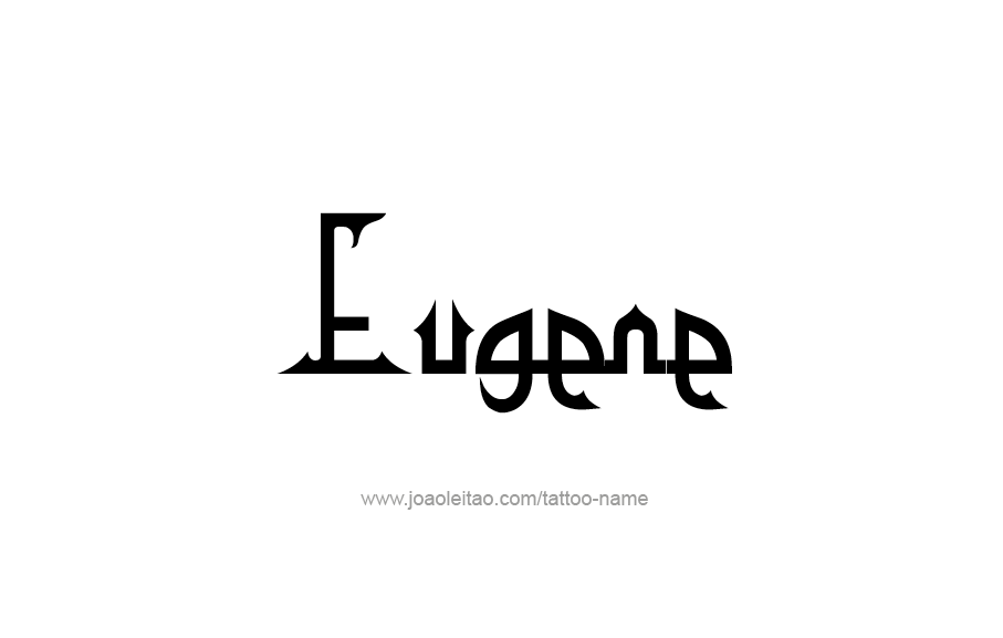 Tattoo Design  Name Eugene