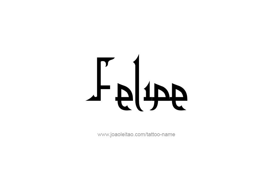 Tattoo Design  Name Felipe