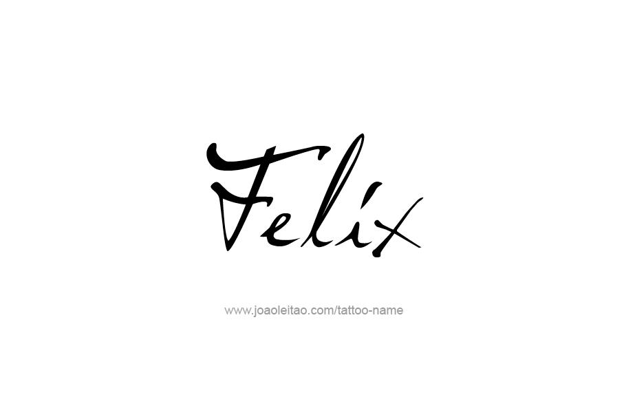 Tattoo Design  Name Felix