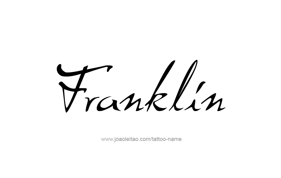 Tattoo Design  Name Franklin