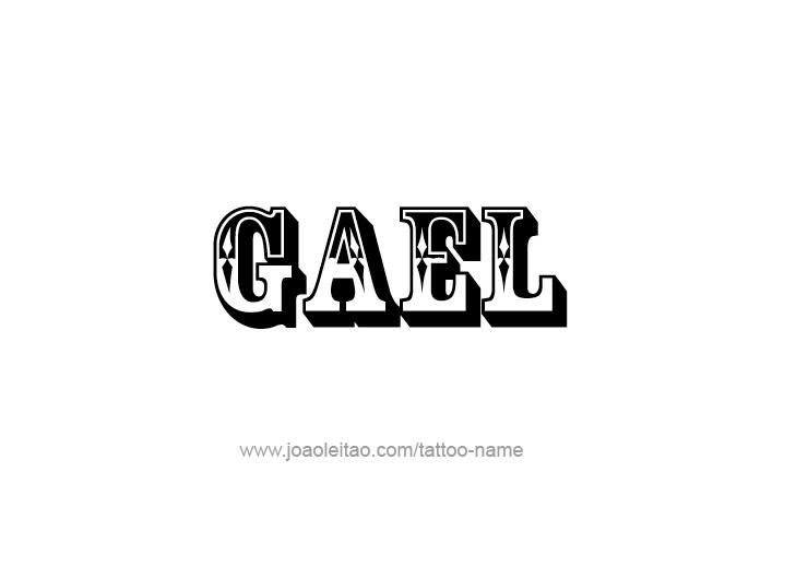 Tattoo Design  Name Gael